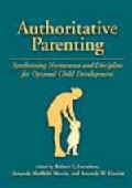 Authoritative Parenting: Synthesizing Nurturance and Discipline for Optimal Child Development (Hardcover)