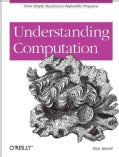 Understanding Computation: From Simple Machines to Impossible Programs (Paperback)