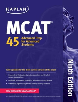 MCAT 45: Advanced Prep for Advanced Students (Paperback)