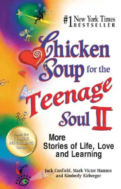 Chicken Soup for the Teenage Soul II: More Stories of Life, Love and Learning (Paperback)