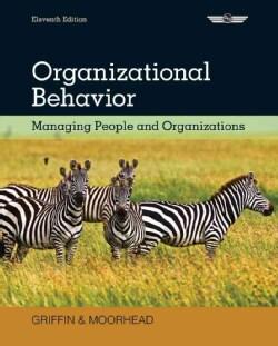 Organizational Behavior: Managing People and Organizations (Hardcover)