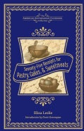 Seventy-Five Receipts for Pastry, Cakes, and Sweetmeats (Hardcover)