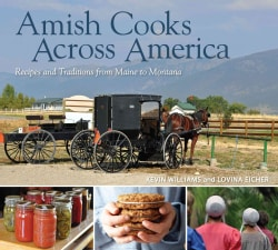 Amish Cooks Across America: Recipes and Traditions from Maine to Montana (Hardcover)