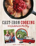 Cast-Iron Cooking with Sisters on the Fly (Paperback)