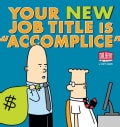 "Your New Job Title Is ""Accomplice"" (Paperback)"