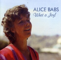 ALICE BABS - WHAT A JOY!