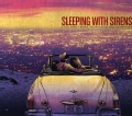 SLEEPING WITH SIRENS - IF YOU WERE A MOVIE THIS WOULD