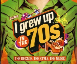 I GREW UP IN THE 70S - I GREW UP IN THE 70S