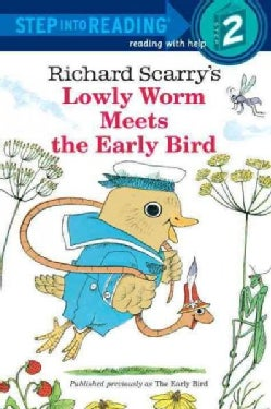 Lowly Worm Meets the Early Bird (Paperback)