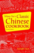 Mary Sia's Classic Chinese Cookbook (Paperback)