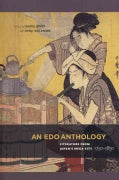 An Edo Anthology: Literature from Japan's Mega-City, 1750-1850 (Paperback)