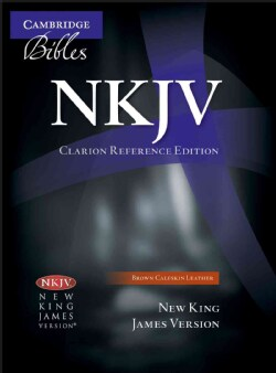 Holy Bible: New King James Version, Clarion Reference, Brown, Calfskin, NK485:x (Paperback)