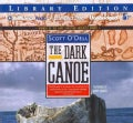 The Dark Canoe: Library Edition (CD-Audio)