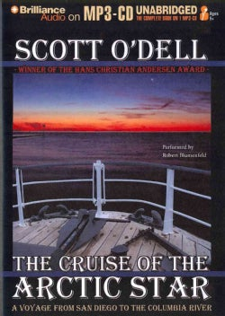 The Cruise of the Arctic Star: A Voyage from San Diego to the Columbia River (CD-Audio)