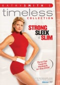 Kathy Smith Timeless Collection: Strong, Sleek &Slim (DVD)