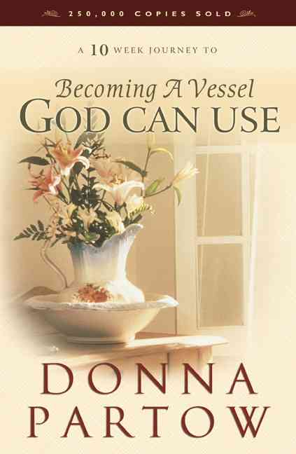 Becoming a Vessel God Can Use (Paperback)
