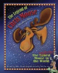 The Legend of Chris Moose: A Christmas Story (Hardcover)