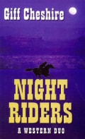 Night Riders: A Western Duo (Paperback)