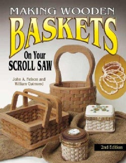 Making Wooden Baskets on Your Scroll Saw (Paperback)