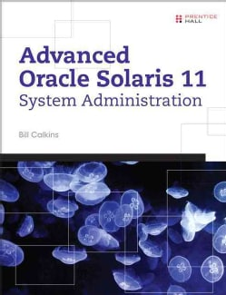 Advanced Oracle Solaris 11 System Administration (Paperback)