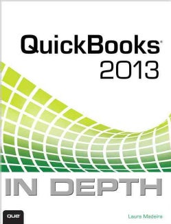 Quickbooks 2013 in Depth (Paperback)