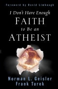 I Don't Have Enough Faith to Be an Atheist (Paperback)