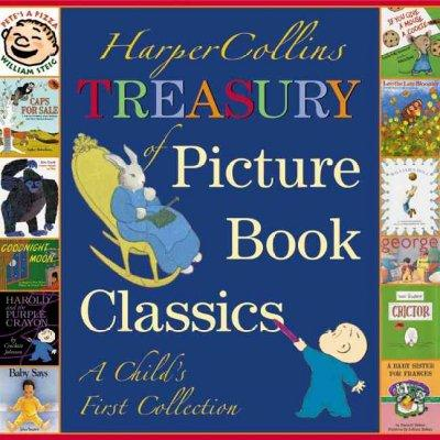 Harpercollins Treasury of Picture Book Classics: A Child's First Collection (Hardcover)