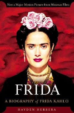 Frida: A Biography of Frida Kahlo (Paperback)