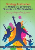 Strategy Instruction for Middle and Secondary Students with Mild Disabilities: Creating Independent Learners (Paperback)