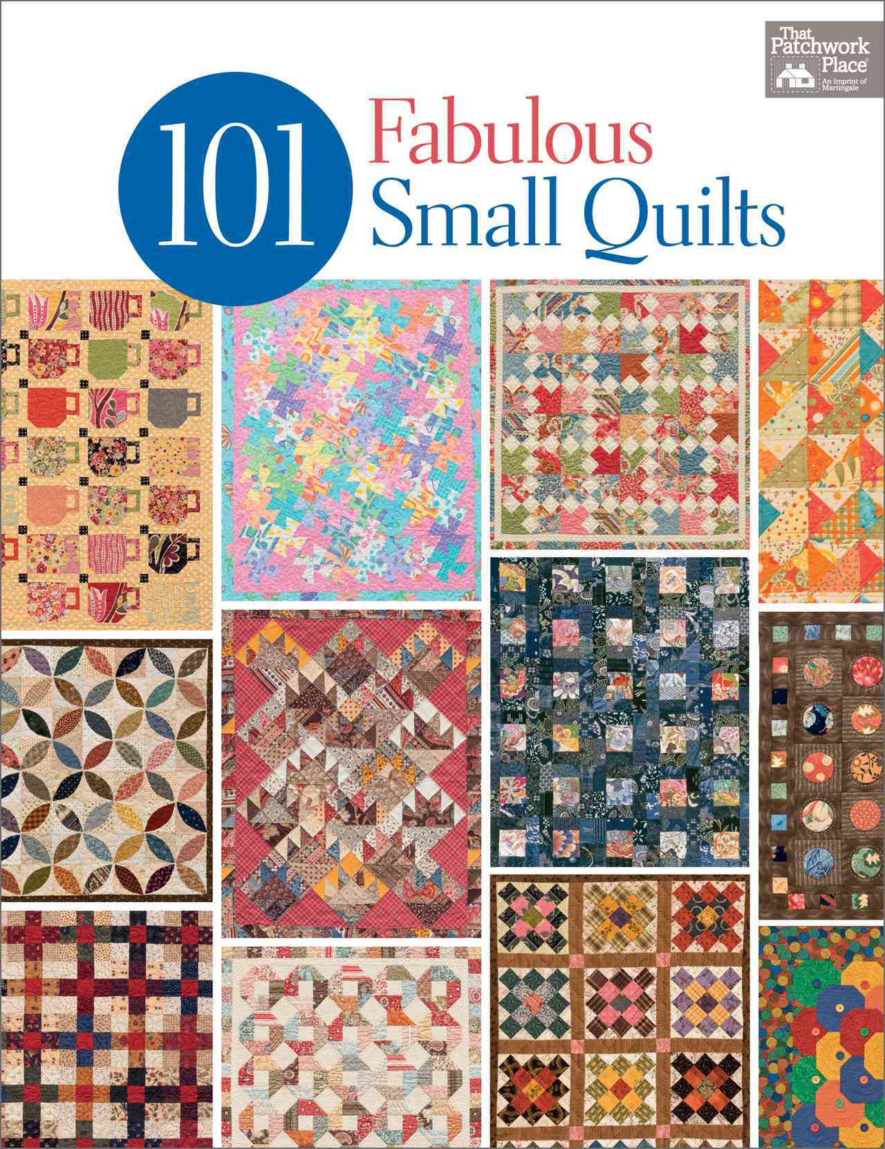 101 Fabulous Small Quilts (Paperback)