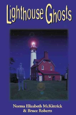 Lighthouse Ghosts (Paperback)