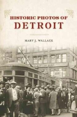 Historic Photos of Detroit (Hardcover)