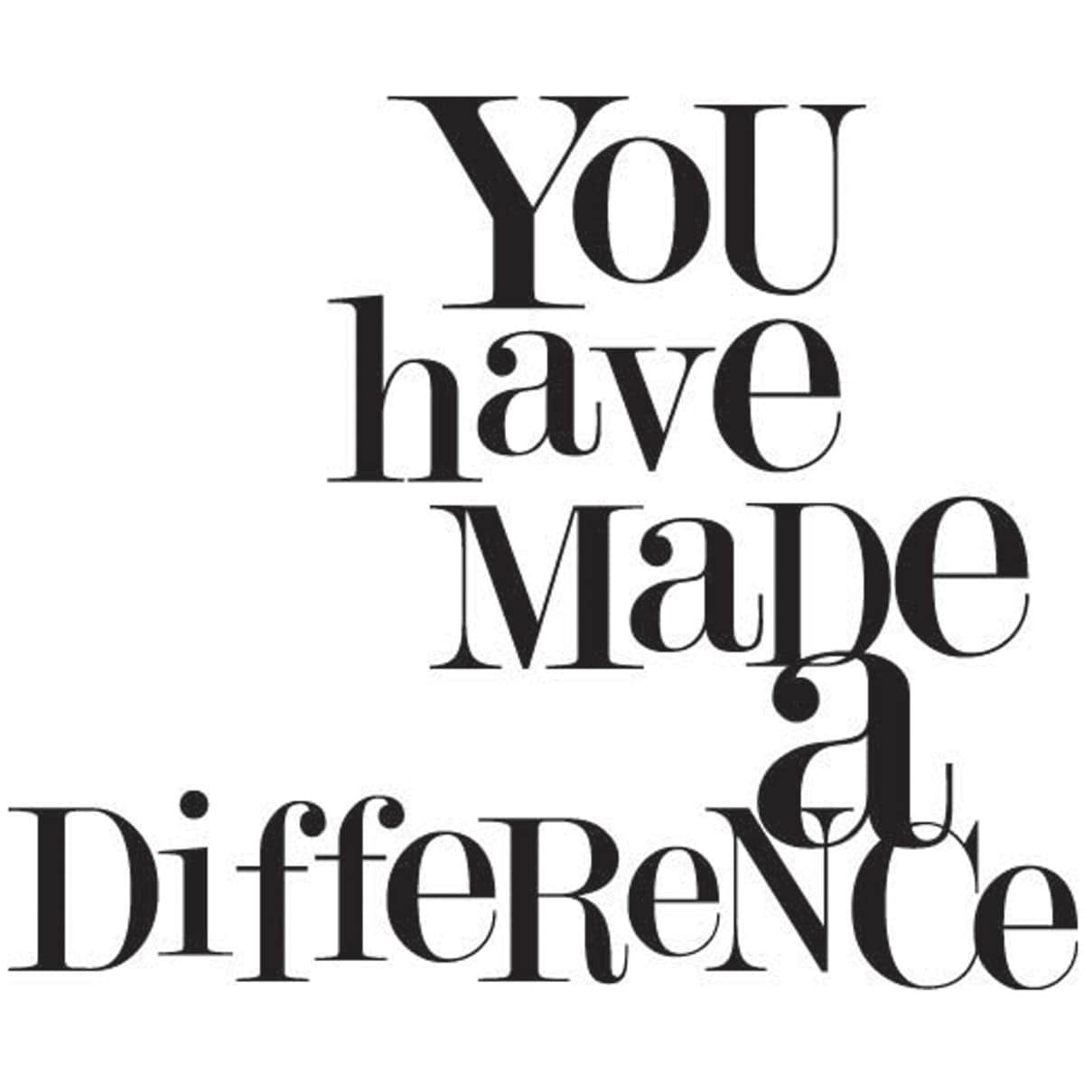 """Mounted Rubber Stamp 1.5""""X1.5""""-Made A Difference"""