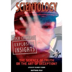 Scientology: Science of Truth Or The Art of Deception?