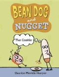 Bean Dog and Nugget 2: The Cookie (Paperback)
