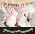 The Mighty Lalouche (Hardcover)