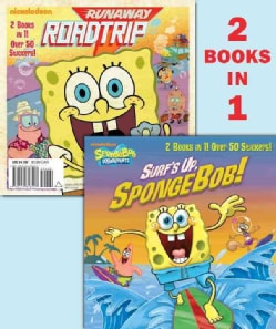 Surf's Up, Spongebob! / Runaway Roadtrip! (Paperback)