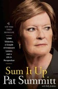 Sum It Up: 1,098 Victories, a Couple of Irrelevant Losses, and a Life in Perspective (Hardcover)