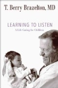 Learning to Listen: A Life Caring for Children (Hardcover)