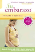 Su Embarazo Semana a Semana / Your Pregnancy Week by Week (Paperback)