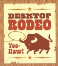 Desktop Rodeo (Paperback)