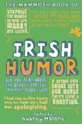 The Mammoth Book of Irish Humor (Paperback)
