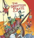 The Skeleton Pirate (Hardcover)