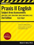 CliffsNotes Praxis II English Subject Area Assessments (0041/5041, 0043, 0044/5044, 0048, 0049/5049, 5142) (Paperback)