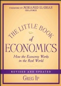 The Little Book of Economics: How the Economy Works in the Real World (Hardcover)