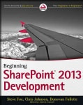 Beginning SharePoint Development 2013 (Paperback)