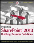 Beginning SharePoint 2013: Building Business Solutions (Paperback)