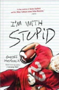 I'm With Stupid (Paperback)