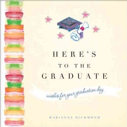 Here's to the Graduate (Hardcover)