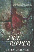 The Autobiography of Jack the Ripper (Paperback)